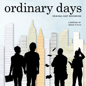 In the poster for Ordinary Days, four people are silhouetted against stylized New York skyscrapers